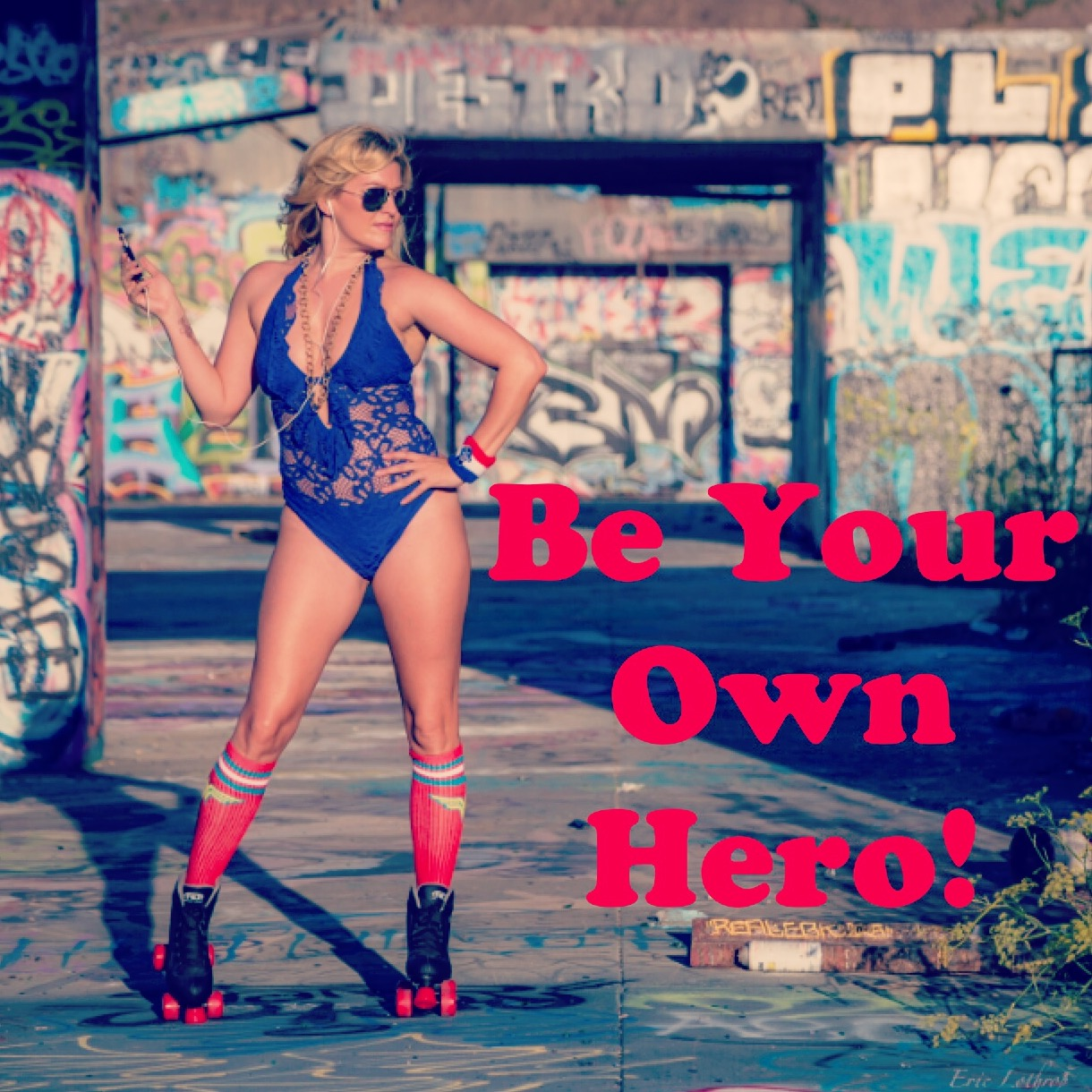 Kick Ass and Be Your Own hero