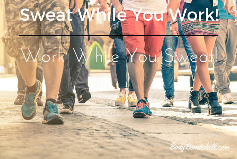 Sweat While You Work!